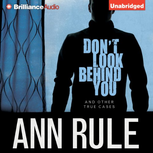 Don't Look Behind You: And Other True Cases cover art