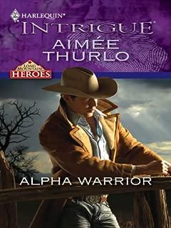 Alpha Warrior (Long Mountain Heroes Book 1)
