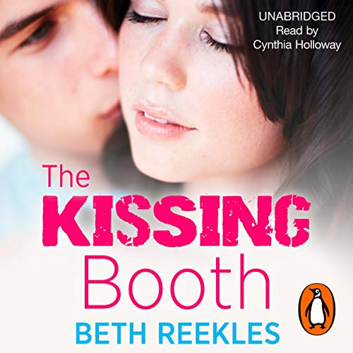 The Kissing Booth                   By:                                                                                                                                 Beth Reekles                               Narrated by:                                                                                                                                 Cynthia Holloway                      Length: 9 hrs and 36 mins     30 ratings     Overall 4.4