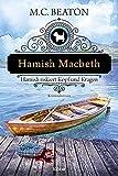 Hamish Macbeth riskiert Kopf und Kragen: Kriminalroman (Schottland-Krimis 11) (German Edition)