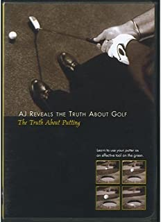 AJ Reveals the Truth About Golf- The Truth About Putting