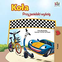 The Wheels -The Friendship Race (Polish Edition) (Polish Bedtime Collection)