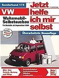 VW Wohnmobil-Selbstausbau: T4-Modelle // Reprint der 1. Auflage 2006 (Jetzt helfe ich...