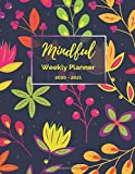 Mindful weekly planner 2020-2021: Weekly planner large. With gratitude journal, mood tracker and habit tracker. School year agenda 2020-2021. 11.0' x ... yellow, green. Paperback matte cover).