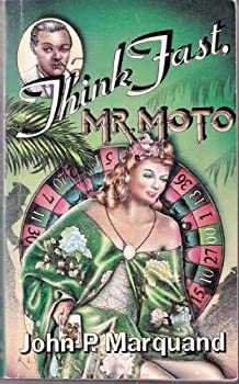 Think Fast, Mr. Moto 0316547034 Book Cover