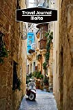 Travel Journal Malta: Lined Journal | 106 pages, 6x9 inches | To accompany you during your trip