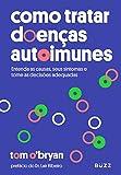 Como tratar doenças autoimunes