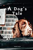 A Dog's Tale by Mark Twain: With original illustrations