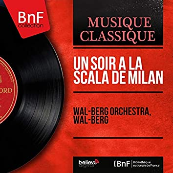 Un soir à la Scala de Milan (Mono Version)