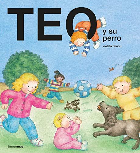 Teo y su perro (Teo descubre el mundo)