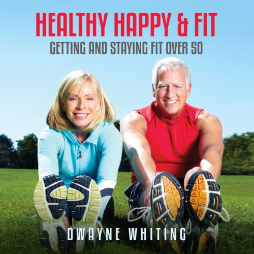 Healthy Happy & Fit  By  cover art