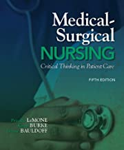 By Priscilla LeMone Medical-Surgical Nursing: Clinical Reasoning in Patient Care (5th Edition) 5e