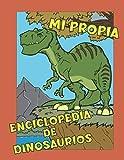 Mi propia enciclopedia de dinosaurios: Diviértete creando tu propio diccionario de dinosaurios para niños. Con capacidad para 30 dinosaurios, regalo ... blanda, tamaño 21x28 cm (Spanish Edition)