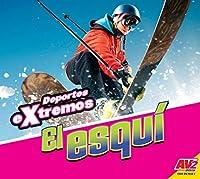 El esquí / Skiing (Deportes extremos / Extreme Sports)
