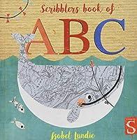 Scribblers ABC Board Book (Scribblers Board Book)