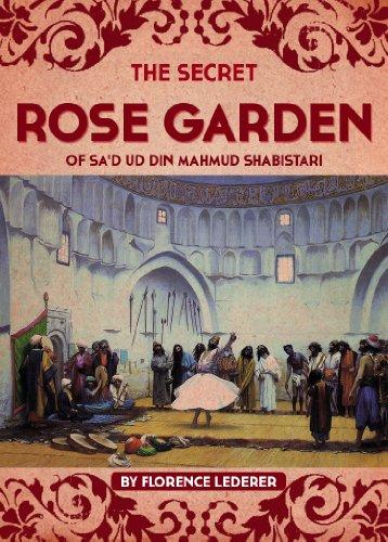 The Secret Rose Garden of Sa'd Ud Din Mahmud Shabistari - Kindle edition by Mahmud  Shabistari, Florence Lederer. Literature & Fiction Kindle eBooks @  Amazon.com.