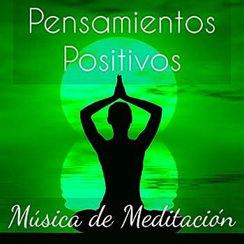 Pensamientos Positivos - Música de Meditación para Chakra del Corazón Tecnicas de Biofeedback Tratamiento del Estres con Sonidos Instrumentales Naturales