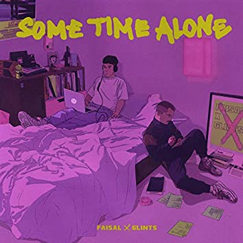 Some Time Alone