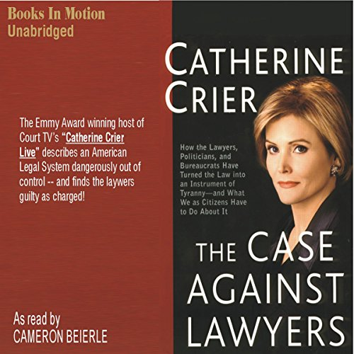The Case Against Lawyers audiobook cover art