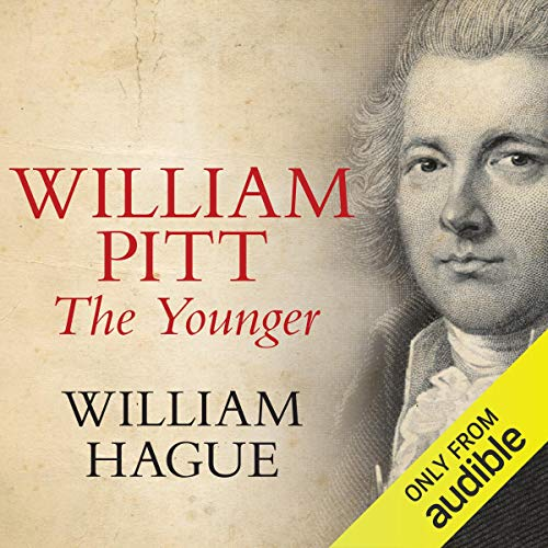 William Pitt The Younger                   By:                                                                                                                                 William Hague                               Narrated by:                                                                                                                                 Richard Burnip                      Length: 23 hrs and 52 mins     2 ratings     Overall 5.0
