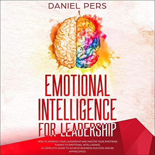 Emotional Intelligence for Leadership audiobook cover art