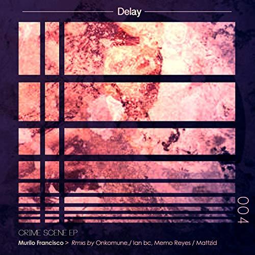 Crime Scene (Ian Bc & Memo R. Remix)
