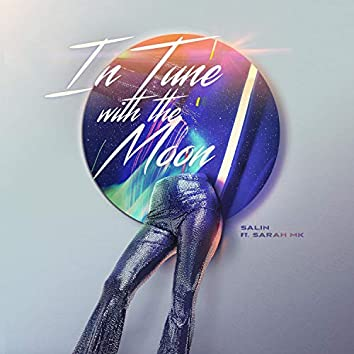 In Tune With the Moon (feat. Sarah MK)
