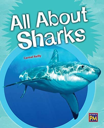 All About Sharks: Leveled Reader Silver Level 23 (Rigby PM Generations)