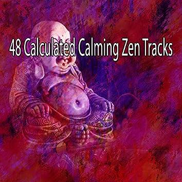 48 Calculated Calming Zen Tracks