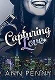 Capturing Love (Love, Beauty & Soul Book 1)