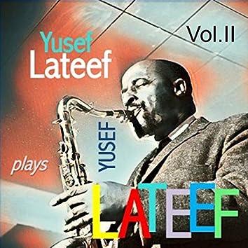 Yusef Lateef Plays Yusef Lateef, Vol. 2