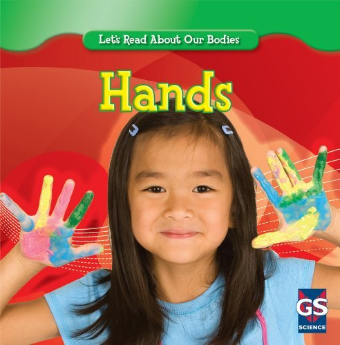 Hands (Let's Read about Our Bodies (Paperback)) by Cynthia Klingel (2010-01-01)
