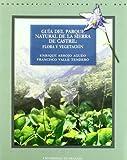 Guía del parque natural de la Sierra de Castril: flora...