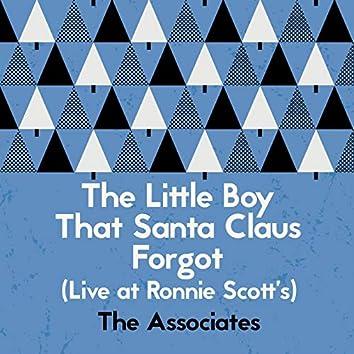 The Little Boy That Santa Claus Forgot (Live at Ronnie Scott's)