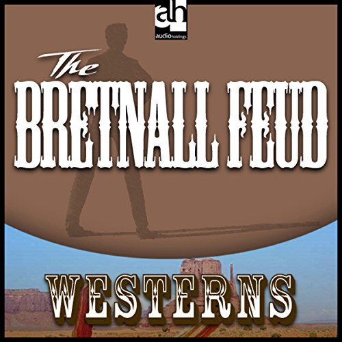 The Bretnall Feud audiobook cover art