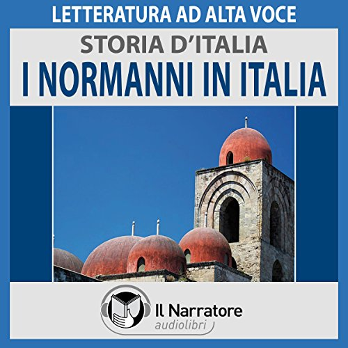 I Normanni in Italia (Storia d'Italia 19) cover art