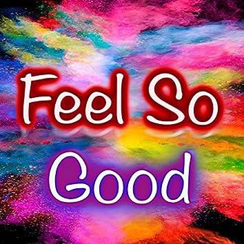 Feel So Good (feat. Kerry Norris)