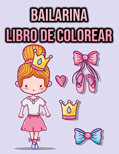 Libro de Colorear Bailarina: para Niños de 3 a 10 Años | Ballet Idea de Regalo