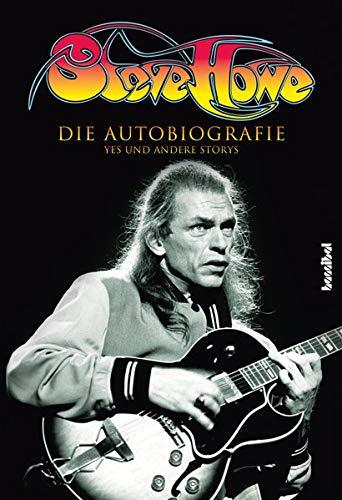 Steve Howe: Die Autobiografie - YES und andere Storys