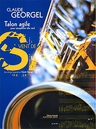 Georgel Claude Talon Agile Collection Vent de Sax Alto Saxophone Book