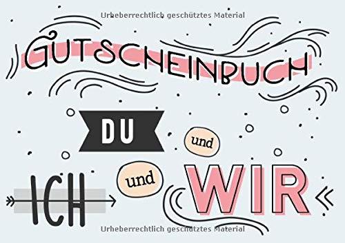 Gutscheinbuch Du und Ich und Wir: Gutscheinheft zum selbst ausfüllen und gestalten, mit 20 Gutschein-Vorlagen, für Partnerschaft, Liebe, Freundschaft