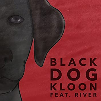 Black Dog (feat. River)
