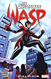 The Unstoppable Wasp: Unlimited Vol. 2