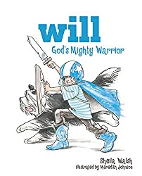 Will, God's Mighty Warrior - Amor or God