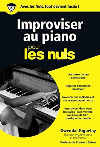 Improviser au piano pour les Nuls poche