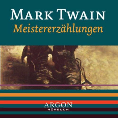 Twain - Meistererzählungen                   Autor:                                                                                                                                 Mark Twain                               Sprecher:                                                                                                                                 Thomas Vogt                      Spieldauer: 1 Std. und 13 Min.     8 Bewertungen     Gesamt 3,8