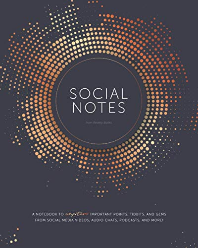 Social Notes: A Notebook to Capture Important Points, Tidbits, and Gems from...