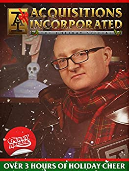 Acquisitions Incorporated  The Holiday Special