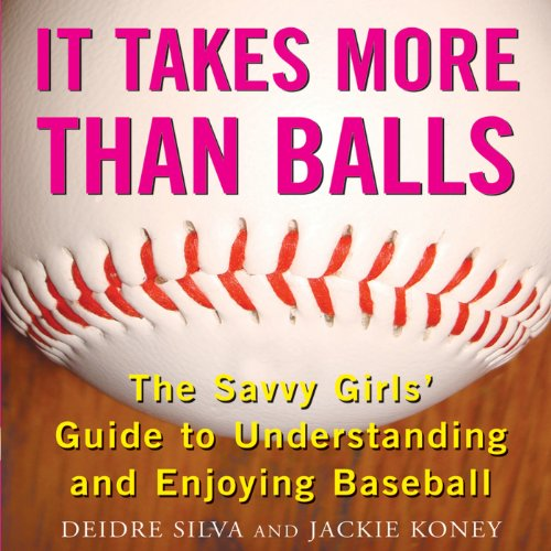 It Takes More Than Balls audiobook cover art