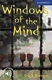Windows of the Mind. Level 5 Upper Intermediate. B2. Cambridge English Readers.